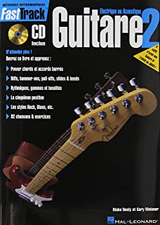 Fasttrack Guitar Method - Book 2 - French Edition - With Online Audio: Electrique Ou Acoustique