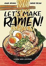 Let's Make Ramen!: A Comic Book Cookbook PDF