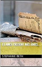 Et ainsi passent nos âmes... (French Edition)