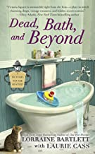 Dead, Bath, and Beyond (Victoria Square Mystery Book 4)