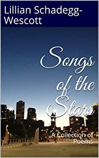 Songs of the Stars: A Collection of Poems
