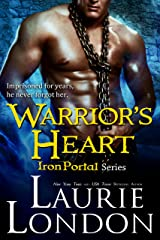 Warrior's Heart (Iron Portal Series Book 3) Kindle Edition