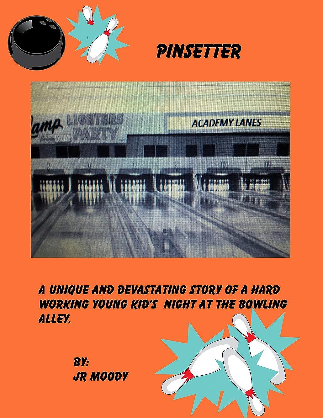 気怠い冷蔵する拒否PINSETTER (English Edition)
