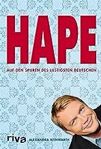 Hape: Auf den Spuren des lustigsten Deutschen (German Edition)
