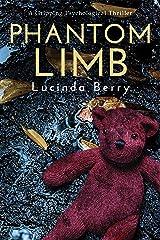 Phantom Limb: A Gripping Psychological Thriller Kindle Edition