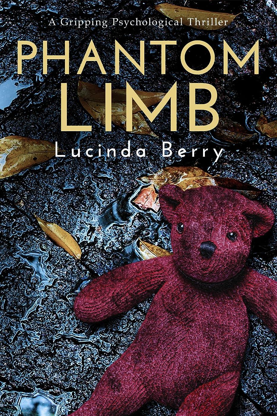終了しましたミッションポゴスティックジャンプPhantom Limb: A Gripping Psychological Thriller (English Edition)
