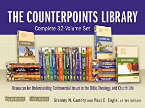 The Counterpoints Library: Complete 32-Volume Set: Resources for Understanding Controversial Issues in the Bible, Theology, and Church Life (Counterpoints: Bible and Theology)
