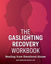 The Gaslighting Recovery Workbook: Healing From Emotional Abuse PDF
