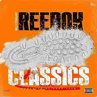 Reebok Classics [Explicit]