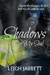 Shadows On My Soul Kindle Edition