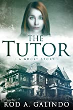 The Tutor: A Ghost Story