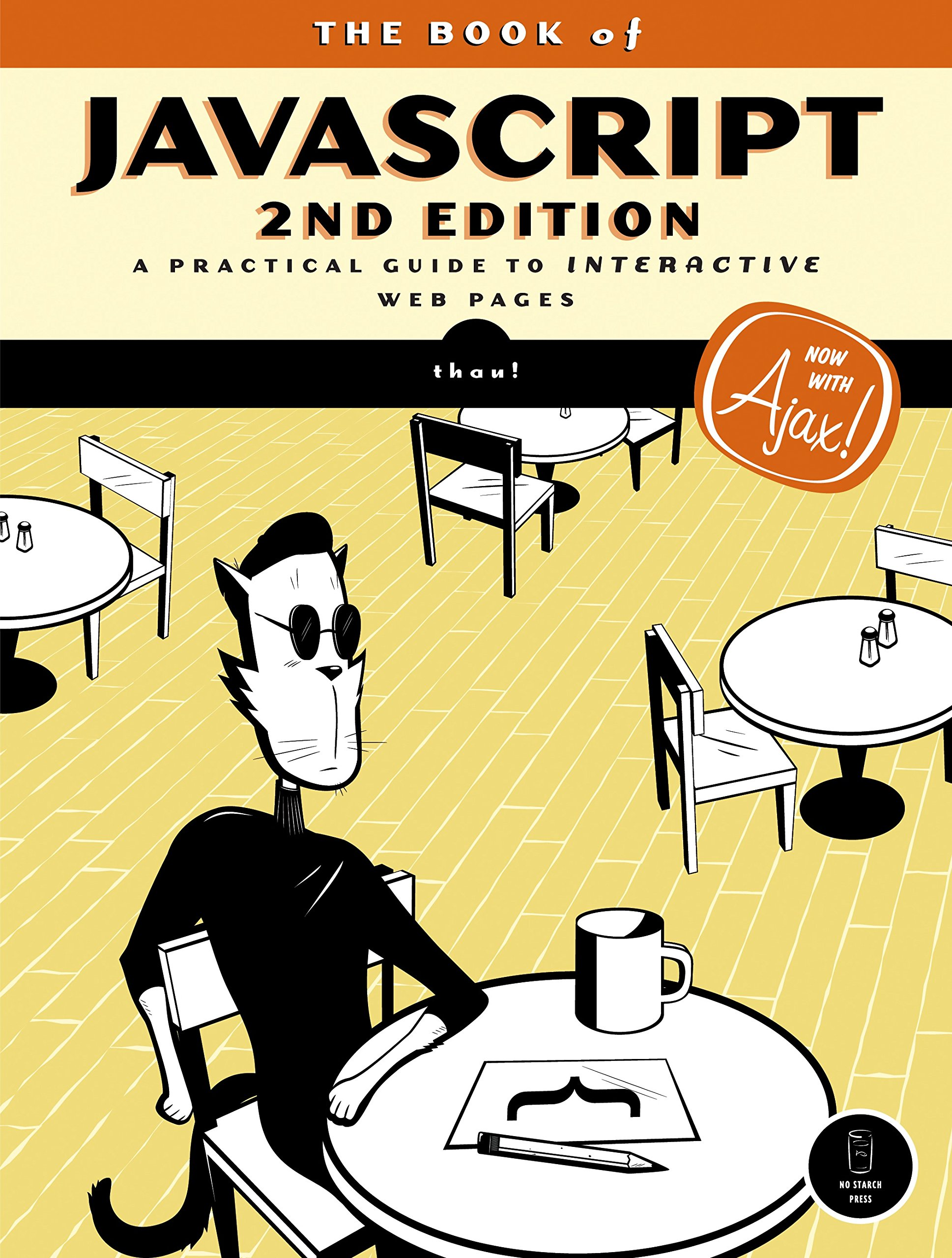 The Book of JavaScript, 2nd Edition: A Practical Guide to Interactive Web Pages