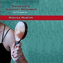 Danielle's Naughty Neighbor: An F/M Spanking Story