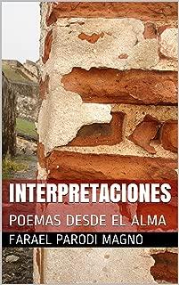 INTERPRETACIONES: POEMAS DESDE EL ALMA (Spanish Edition)