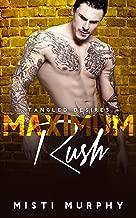 Maximum Rush (Tangled Desires Book 4)