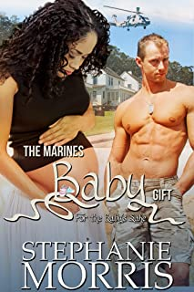 The MARINES Baby Gift (For the Baby's Sake, Book 3)