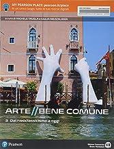 Scaricare Libri Arte bene comune. Con Libro liquido. Con Didastore. Per le Scuole superiori. Con ebook. Con espansione online: 3 PDF