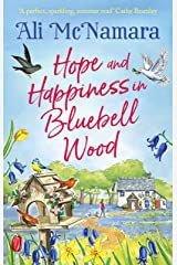 Hope and Happiness in Bluebell Wood: the most uplifting and joyful read of the summer (English Edition) Format Kindle