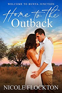 Home to the Outback (Welcome to Bunya Junction Book 1)