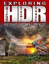 Exploring HDR: Photoshop, Photomatix & Topaz Adjust