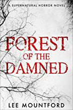 Forest of the Damned: Book 3 in the Supernatural Horror Series