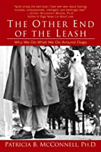 The Other End of the Leash: Why We Do What We Do Around Dogs PDF