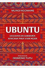 Ubuntu. Lecciones de sabiduría africana para vivir mejor Versión Kindle