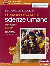 Scaricare Libri La prospettiva delle scienze umane. Per le Scuole superiori. Con e-book. Con espansione online: 1 PDF