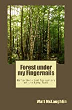 Forest under my Fingernails