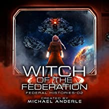 Witch of the Federation II: Federal Histories, Book 2