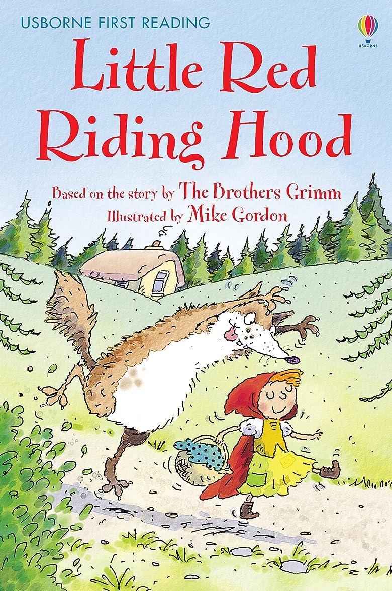 十分実行するバストLittle Red Riding Hood: For tablet devices (Usborne First Reading: Level Four) (English Edition)