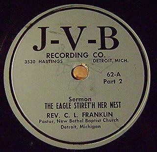 Rev C.L. Franklin- Sermon: The Eagle Stiret'h Her Nest. 78 RPM