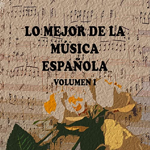 Lo Mejor de la Música Española Vol. I by Various artists on Amazon Music - Amazon.com