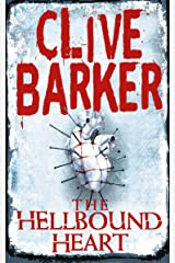 The Hellbound Heart Kindle Edition