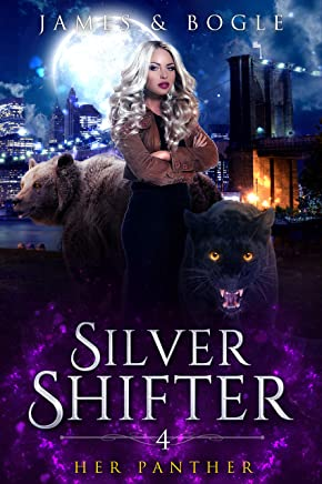 Her Panther: An Urban Fantasy Romance (Silver Shifter Book 4) (English Edition)