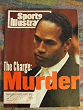 Sports Illustrated Magazine July 27 1994, O.J. Simpson Cover: The Charge: MURDER