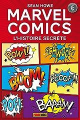 MARVEL COMICS : L'HISTOIRE SECRETE Livro de bolso