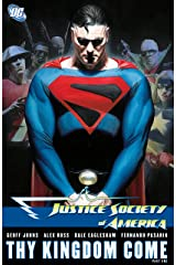 Justice Society of America (2007-2011): Thy Kingdom Come Part I Kindle Edition
