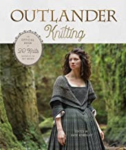Outlander Knitting: The Official Book of 20 Knits Inspired by the Hit Series PDF