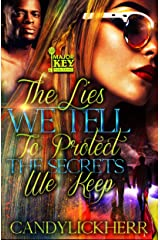 The Lies We Tell To Protect The Secrets We Keep Kindle Edition
