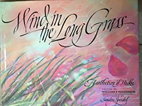 Wind in the Long Grass: A Collection of Haiku