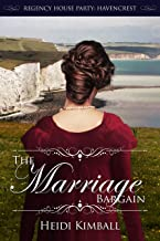 The Marriage Bargain (Regency House Party: Havencrest Book 5)
