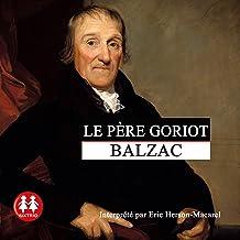 Le pre Goriot by Honor de Balzac,ric Herson-Macarel,Sixtrid ...