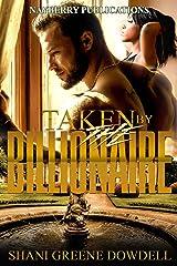 Taken by the Billionaire: A BWWM Romance Kindle Edition
