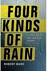 Four Kinds of Rain Kindle Edition
