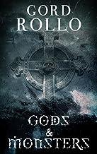Gods & Monsters: Rollo's Short Fiction (Short Fiction Collection Book 1)