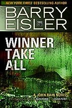 Winner Take All (Previously published as Rain Storm and Choke Point) (A John Rain Novel Book 3)
