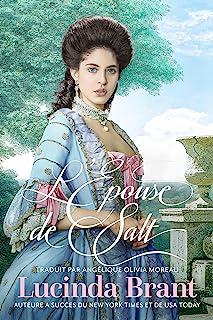 L'Épouse de Salt: Une Romance Historique Georgienne (Salt Hendon t. 1) (French Edition)
