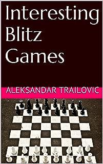 Interesting Blitz Games