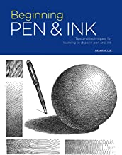 Portfolio: Beginning Pen & Ink: Tips and techniques for learning to draw in pen and ink